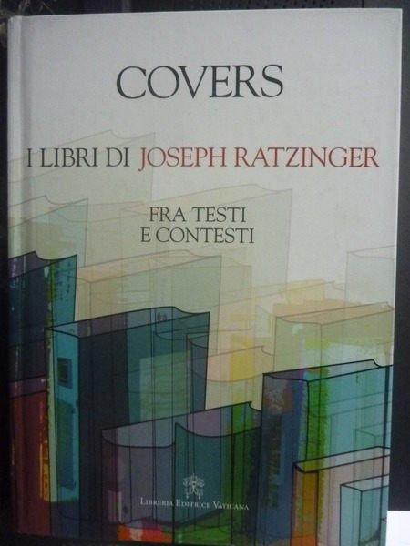 【書寶二手書T6/傳記_ZDS】Covers. I libri di Joseph Ratzinger.._AA W