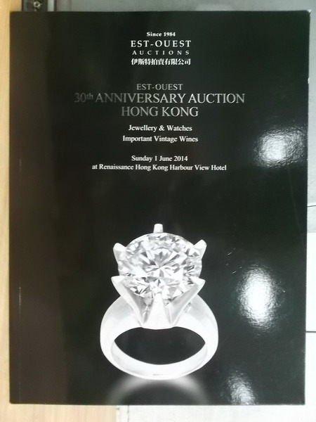 【書寶二手書T5/收藏_XGS】Est-ouest_2014_30th anniversary...kong