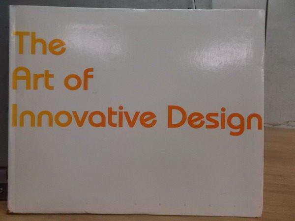 【書寶二手書T3/藝術_XFD】The art of innovative design_2006年_原價690元