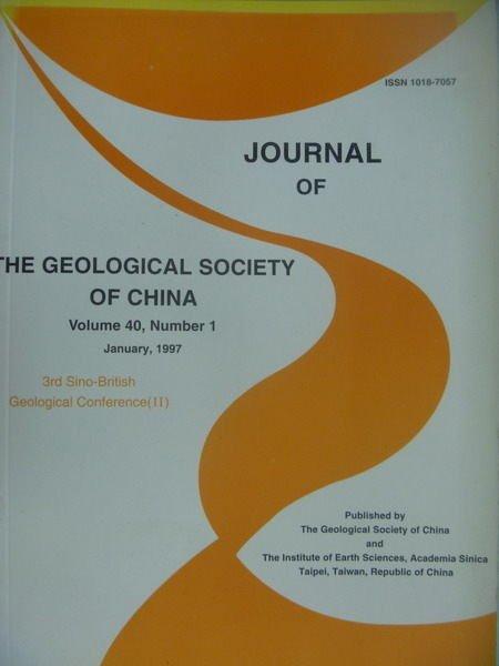 【書寶二手書T5/大學理工醫_XDL】The Geological...China_Vol.40_1期