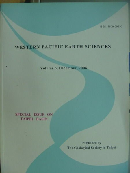 【書寶二手書T6/大學理工醫_XDL】Western Pacific Earth Sciences_Vol.6