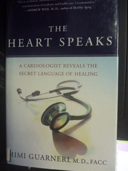 【書寶二手書T2/醫療_ZEG】The Heart Speaks: A Cardiologist