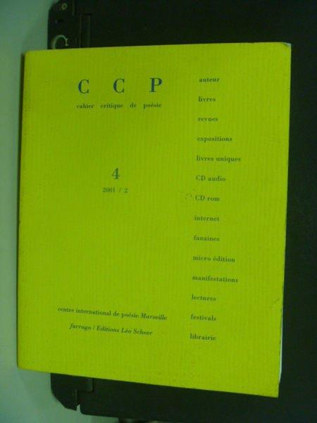 【書寶二手書T3/原文書_NSA】CCP 4_2001/2_Dossier Roger Lewinter