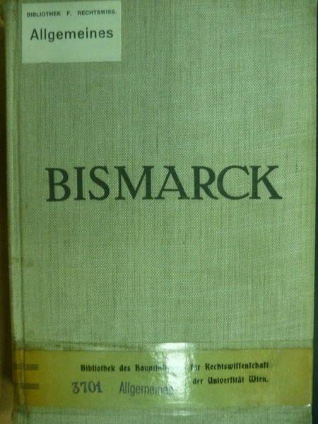 【書寶二手書T2/大學理工醫_OPJ】Bismarck_Grosse und Tragik_德文