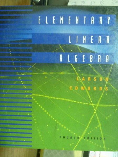【書寶二手書T5/大學理工醫_PJI】Elementary Linear Algebra_Larson_4/e
