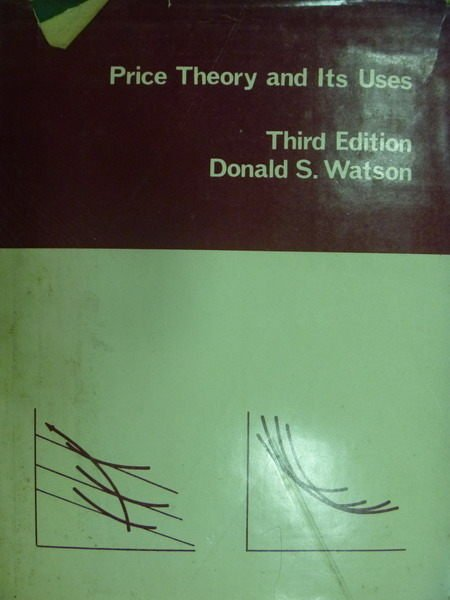 【書寶二手書T7/大學理工醫_YJD】Price Theory and Its Uses_3/e_Watson_1972