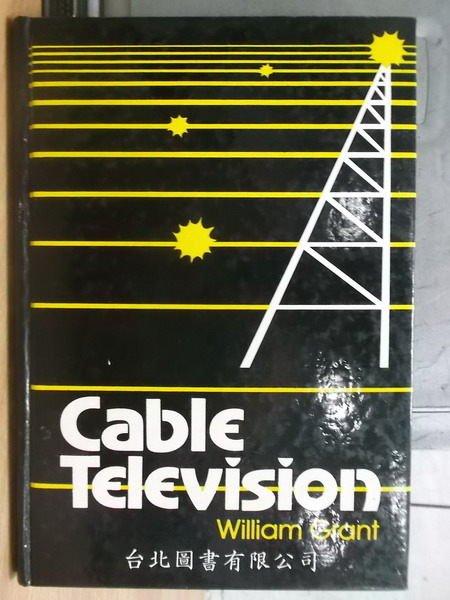【書寶二手書T7/大學理工醫_YHR】Cable television_1983_Grant