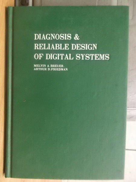 【書寶二手書T3/大學理工醫_YHR】Diagnosis&Reliable..systems_1983_Breuer