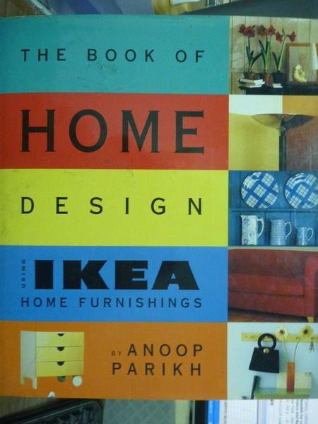 【書寶二手書T8/設計_PIZ】The Book of Home Design Using IKEA…