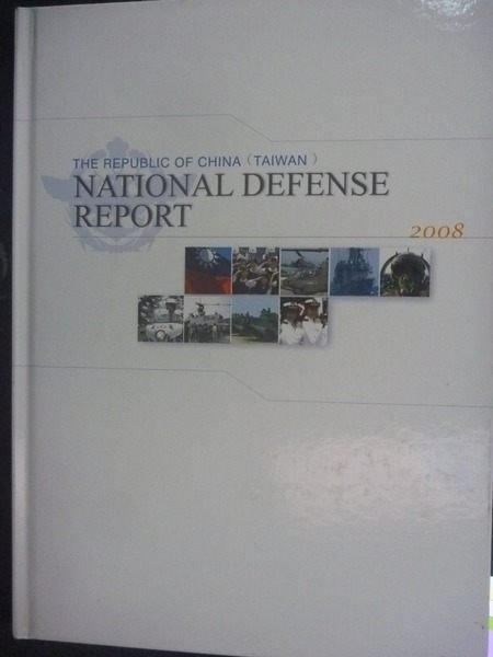 【書寶二手書T8/軍事_ZDL】2008 National Defense Report _國防部編_附光碟