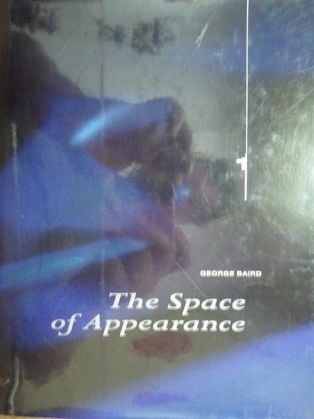 【書寶二手書T4/大學藝術傳播_PIY】The Space of Appearance_Baird