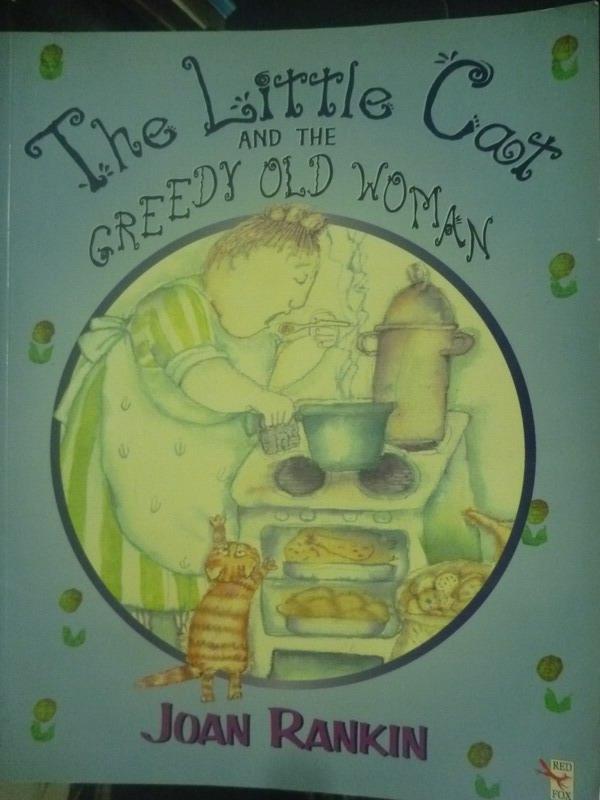 【書寶二手書T8/繪本_YHS】The Little Cat and the Greedy Old Woman