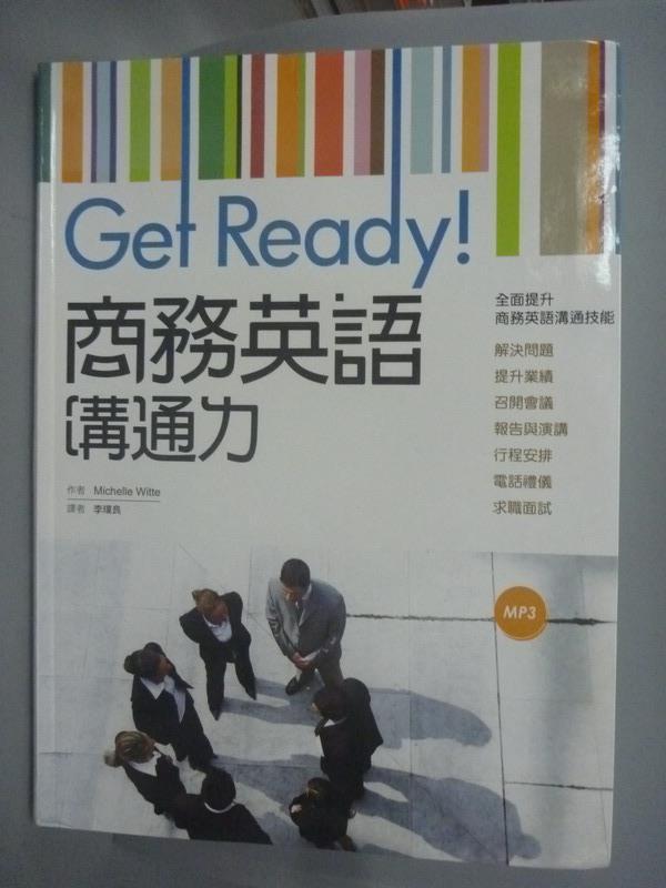 ~書寶 書T6/語言學習_YHM~Get Ready!商務英語溝通力_Michelle W