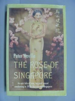 【書寶二手書T7/原文小說_GME】The Rose of Singapore_Neville, Peter