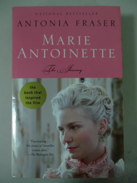 ~書寶 書T7/原文小說_LFG~Marie Antoinette : the journ