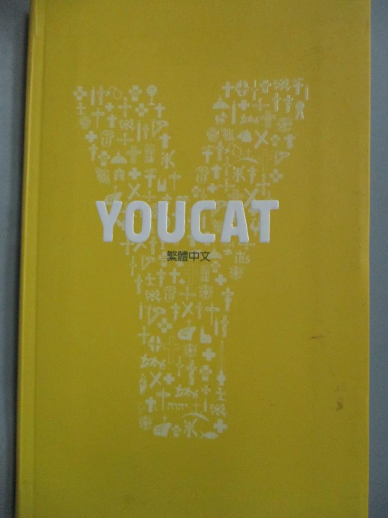 【書寶二手書T1/宗教_HKU】Youcat : 天主教青年教理_陳芝音