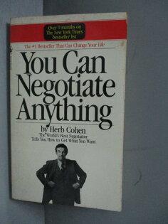 【書寶二手書T1/財經企管_MOL】YouCanNegotiateAnything_Cohen,Herb