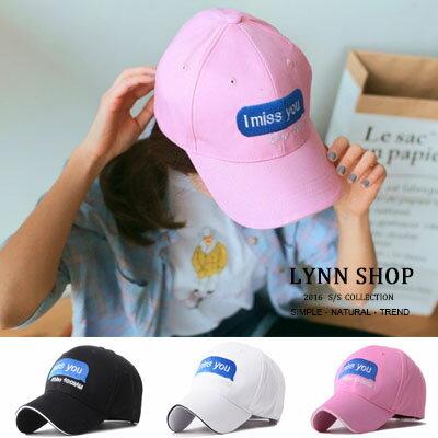 棒球帽刺繡字母imissyou鴨舌帽棒球帽3色【HB0158R】LYNNSHOP
