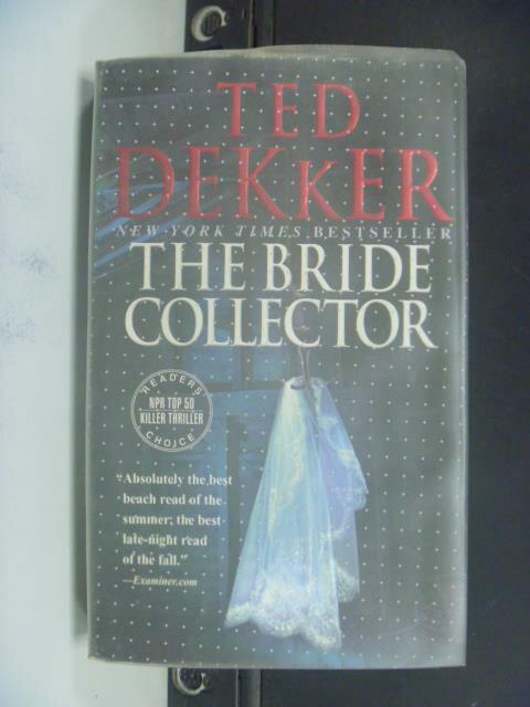 ~書寶 書T7/原文小說_NSL~The Bride Collector_Dekker T