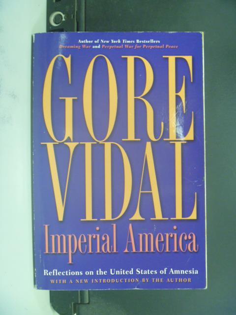【書寶二手書T4/社會_OGI】Imperial America_Vidal, Gore