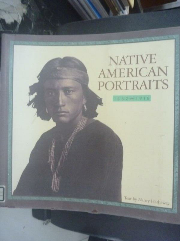 ~書寶 書T7/地理_ZAU~Native American Portraits_Nanc