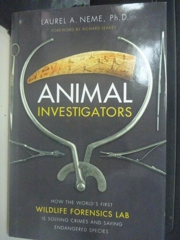 【書寶二手書T8/科學_ZIF】Animal Investigators_Laurel A. Neme
