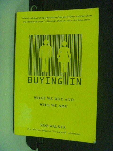 【書寶二手書T7/財經企管_OIO】Buying in_Walker, Rob