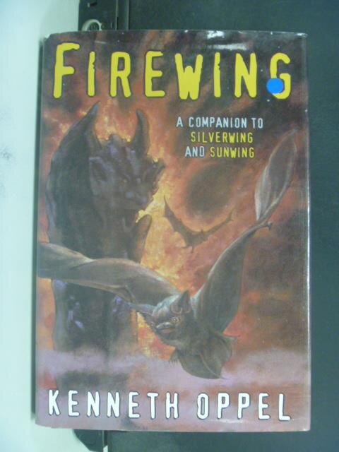 ~書寶 書T6/一般小說_JHV~Firewing_Kenneth Oppel