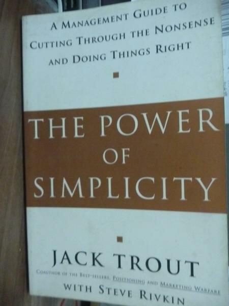 【書寶二手書T3/財經企管_PDQ】The Power of Simplicity_Jack Trout