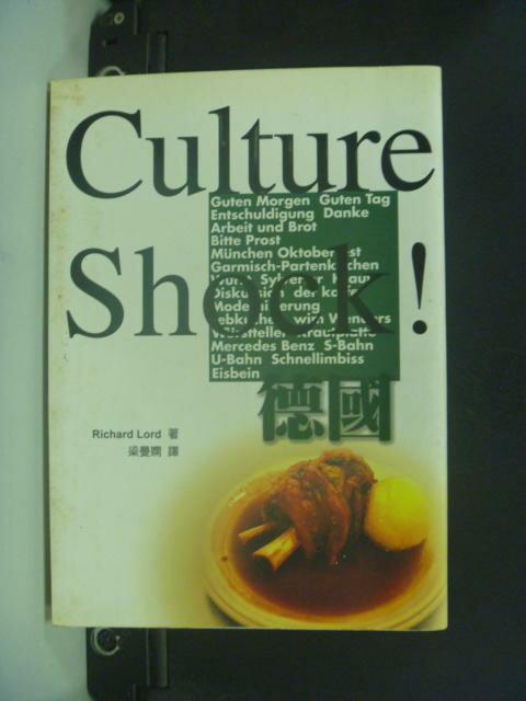 【書寶二手書T7/地理_NKG】Culture Shock德國 _Richard Lord/著
