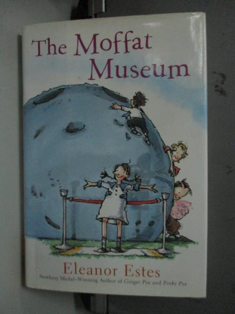~書寶 書T6/原文小說_LLK~The Moffat Museum_Estes Elea