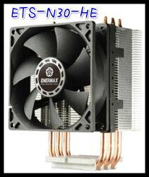 散熱器 團購價 熱銷 保銳  ENERMAX安耐美 ETS-N30-HE CPU塔型散熱器/電腦風扇/電腦零件/電腦組裝