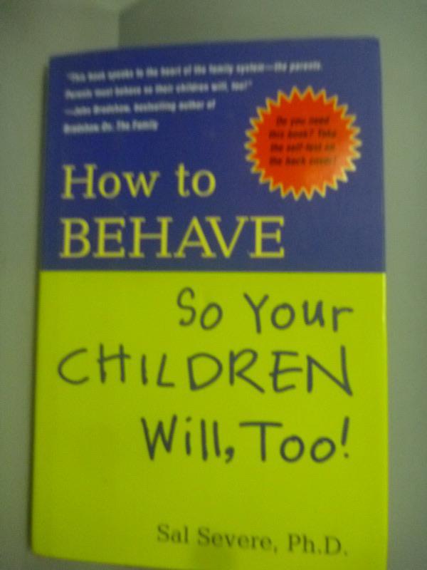 ~書寶 書T4/家庭_YHJ~How to Behave so your Children
