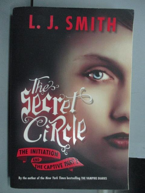 ~書寶 書T8/原文小說_LNC~The Secret Circle_L.J.Smith
