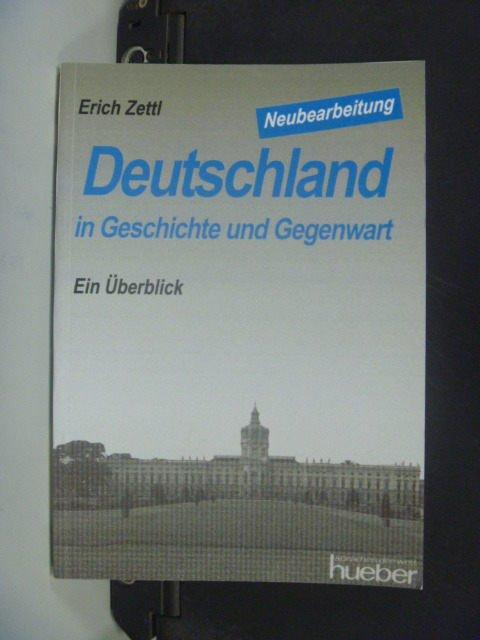 【書寶二手書T4/原文書_GOB】Deutschland in Geschichte und Gegenwart