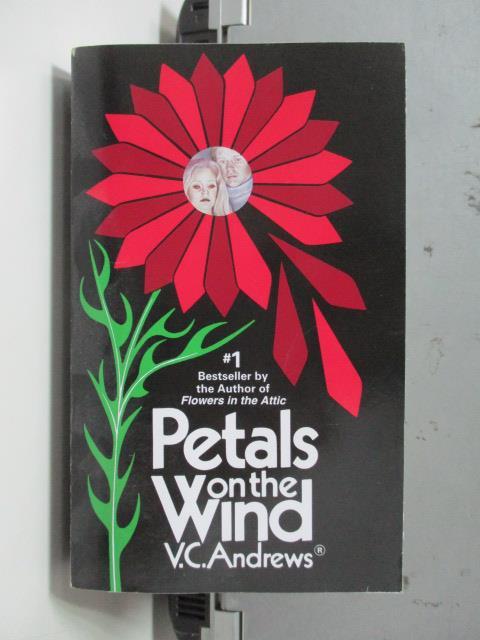 【書寶二手書T5/原文小說_NRW】Petals on the Wind_V.C. Andrews