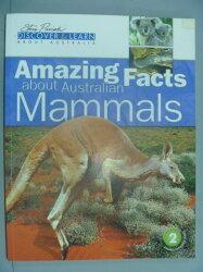 【書寶二手書T7/動植物_YDF】Amazing Facts about Australian Mammals