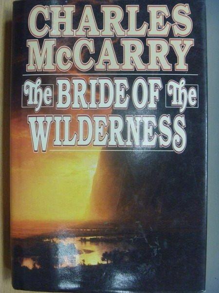 ~書寶 書T8/原文小說_YBU~The Bride The Wilderness_Cha