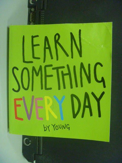 【書寶二手書T6/少年童書_KGZ】Learn Something Every Day_Young