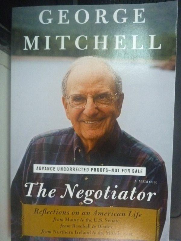 【書寶二手書T7/傳記_ZCG】The Negotiator_George Mitchell