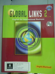 【書寶二手書T1/語言學習_PMV】Global Links: English for International Business 2_Angela Blackwell_樣書_有光碟