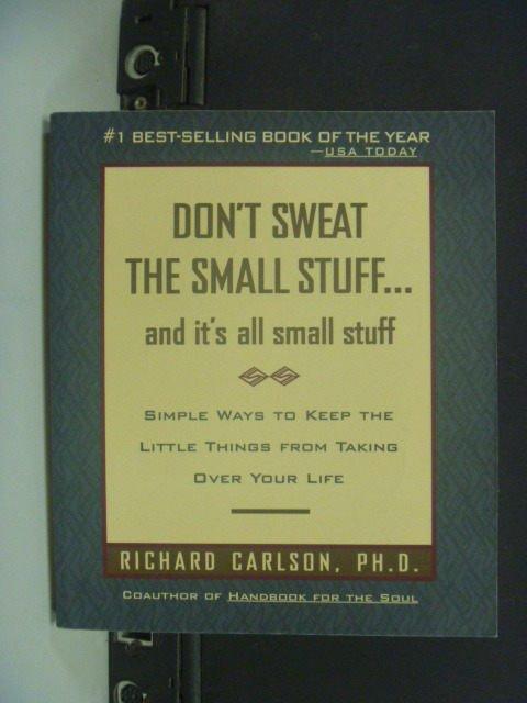 【書寶二手書T9/心靈成長_KLT】Dont sweat the small stuff_Richard