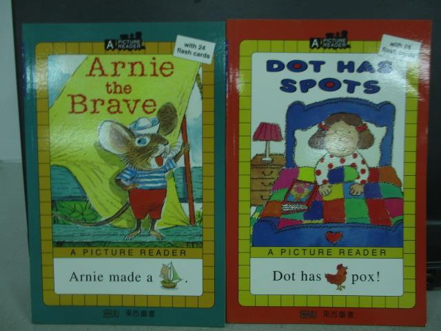 【書寶二手書T3/語言學習_QOD】Arnie the brave_Dot has spots_共_2本合售_無光碟