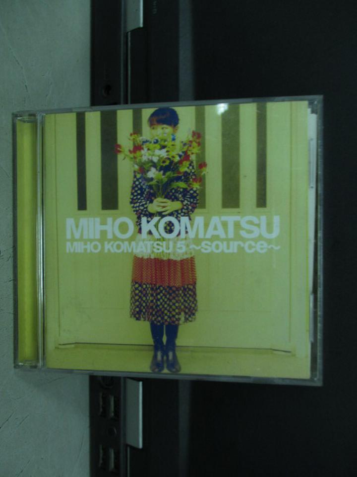 【書寶二手書T8/音樂_KQW】MIHO KOMATSU 5~source