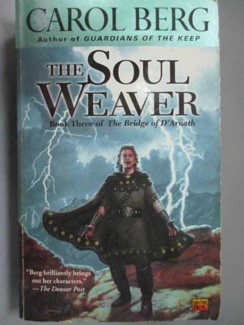 ~書寶 書T1/原文小說_NSY~The Soul Weaver_Carol Berg