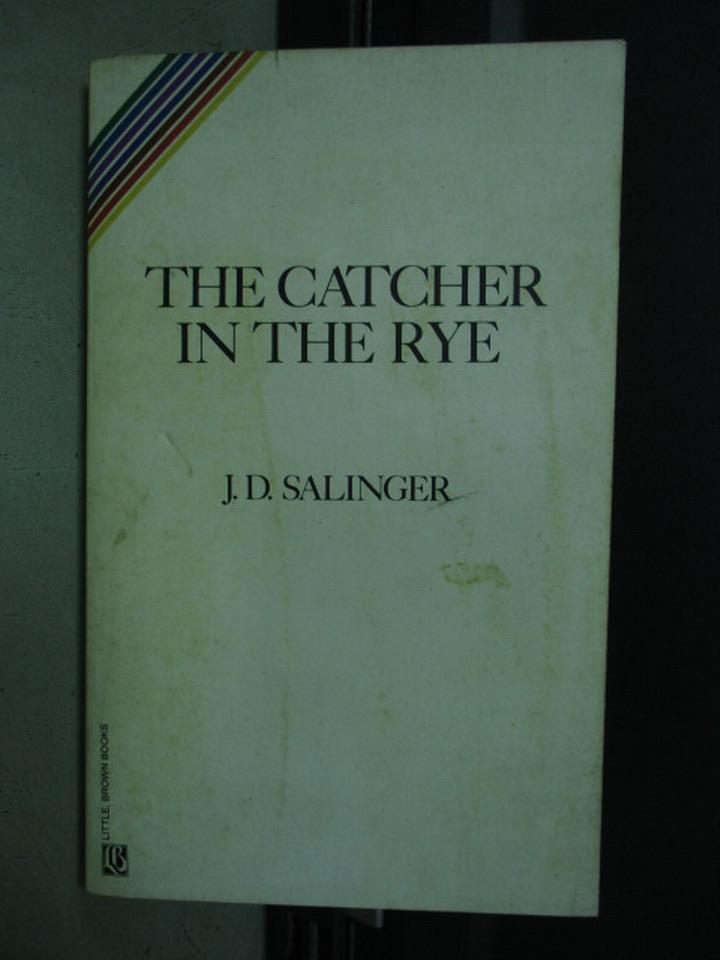 【書寶二手書T2/原文小說_KAT】The catcher in the rye_J.D.Salinger