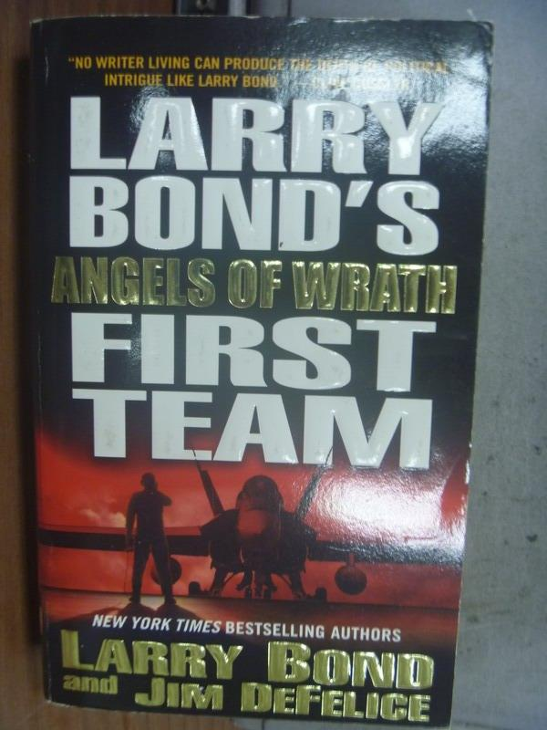 【書寶二手書T5/原文小說_OSV】Larry's Bond's First Team_Larry Bond