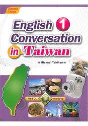 English Conversation in Taiwan 1 (Second Edition) (with MP3)