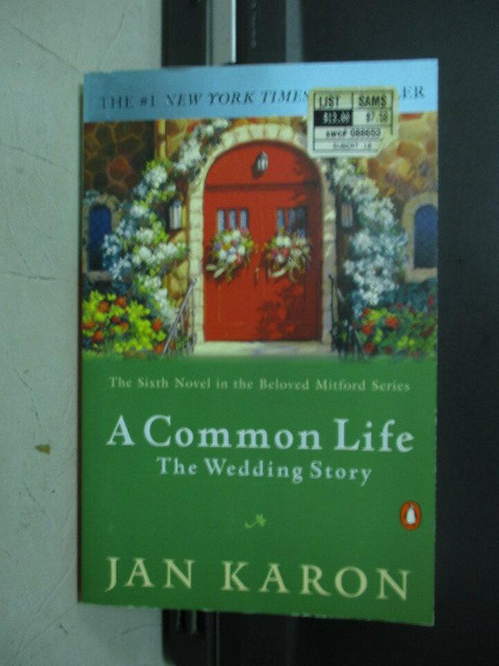 【書寶二手書T4/原文小說_NMM】A common life the wedding story_Jan karon
