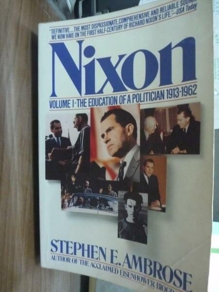 【書寶二手書T2/原文書_PHI】Nixon_Stephen E. Ambrose